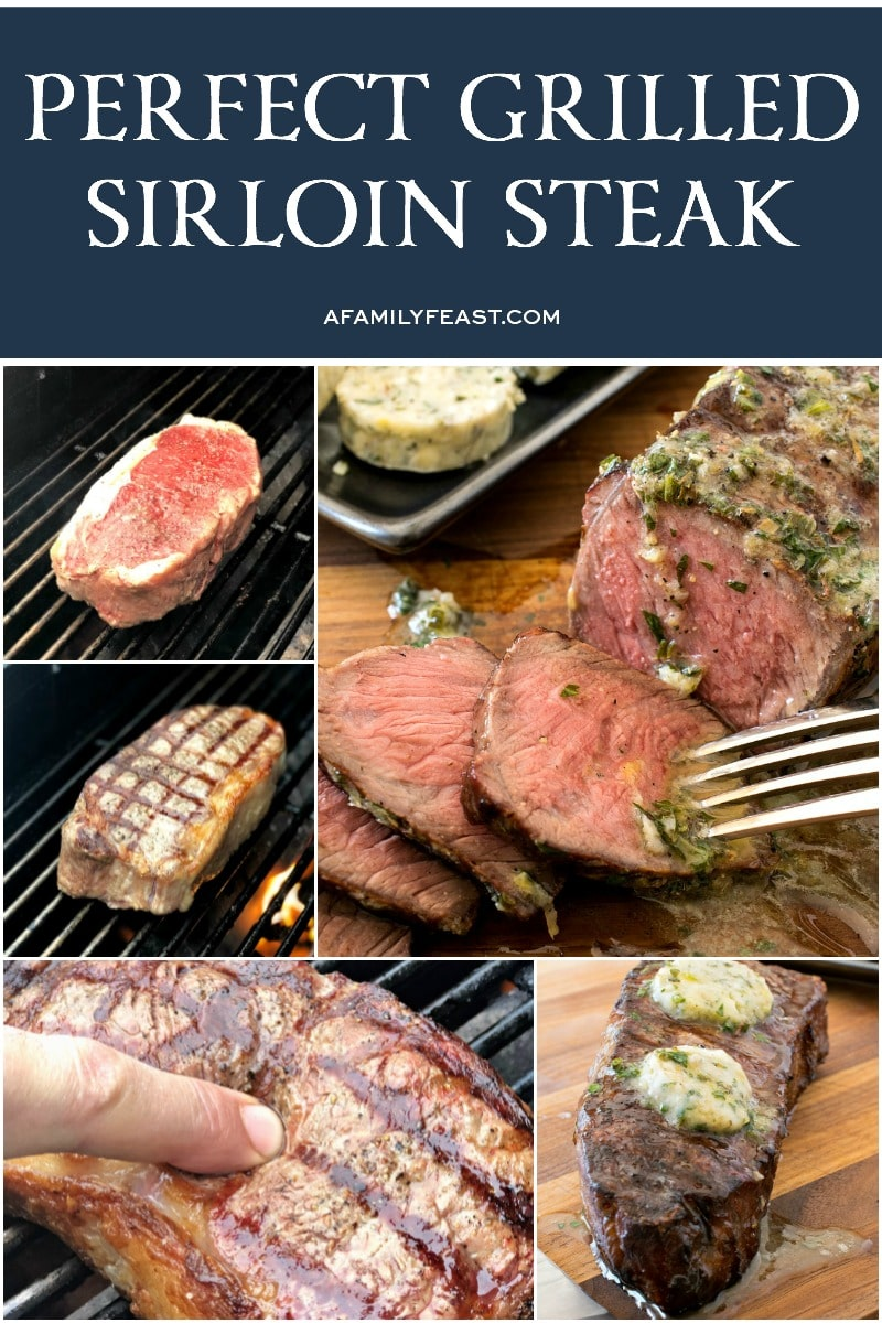 Perfect Grilled Sirloin Steak - A Family Feast