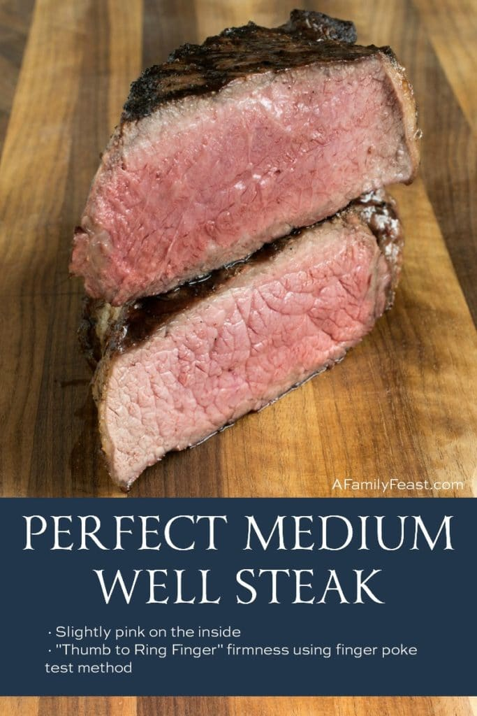 Perfect Medium Well Steak