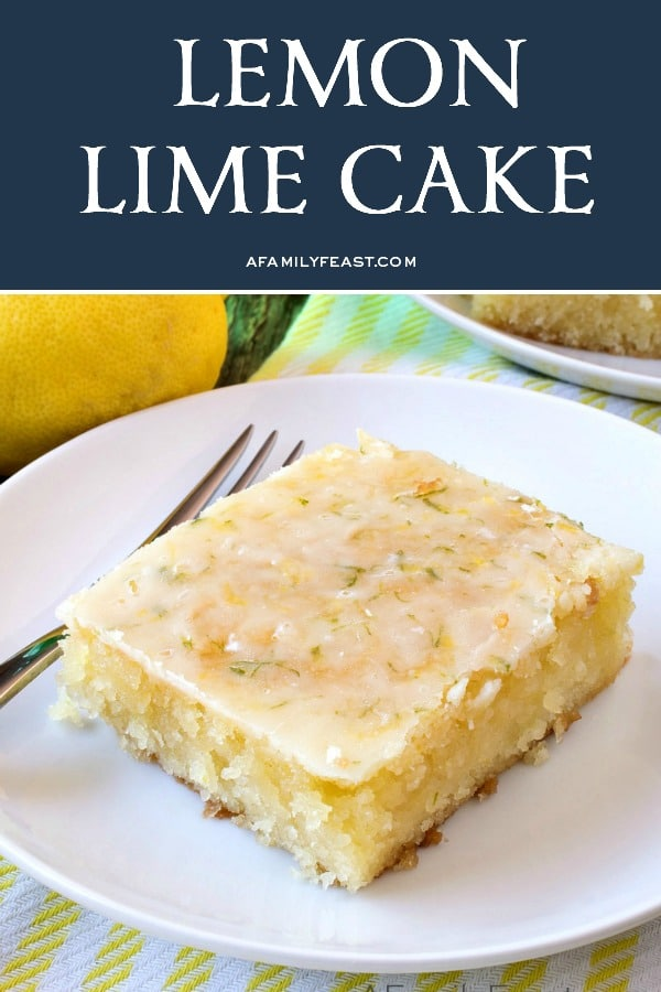 Lemon Lime Cake - A Family Feast