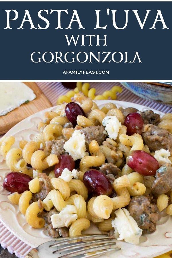 Pasta L'uva with Gorgonzola