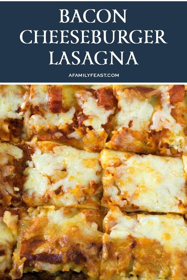 Bacon Cheeseburger Lasagna