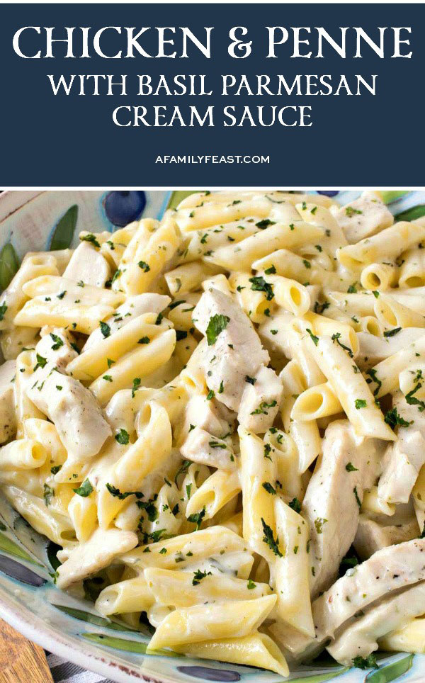 Chicken & Penne with Basil Parmesan Cream Sauce