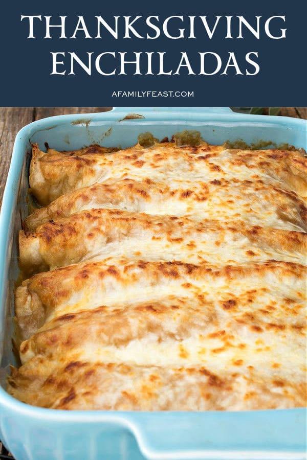 Thanksgiving Enchiladas