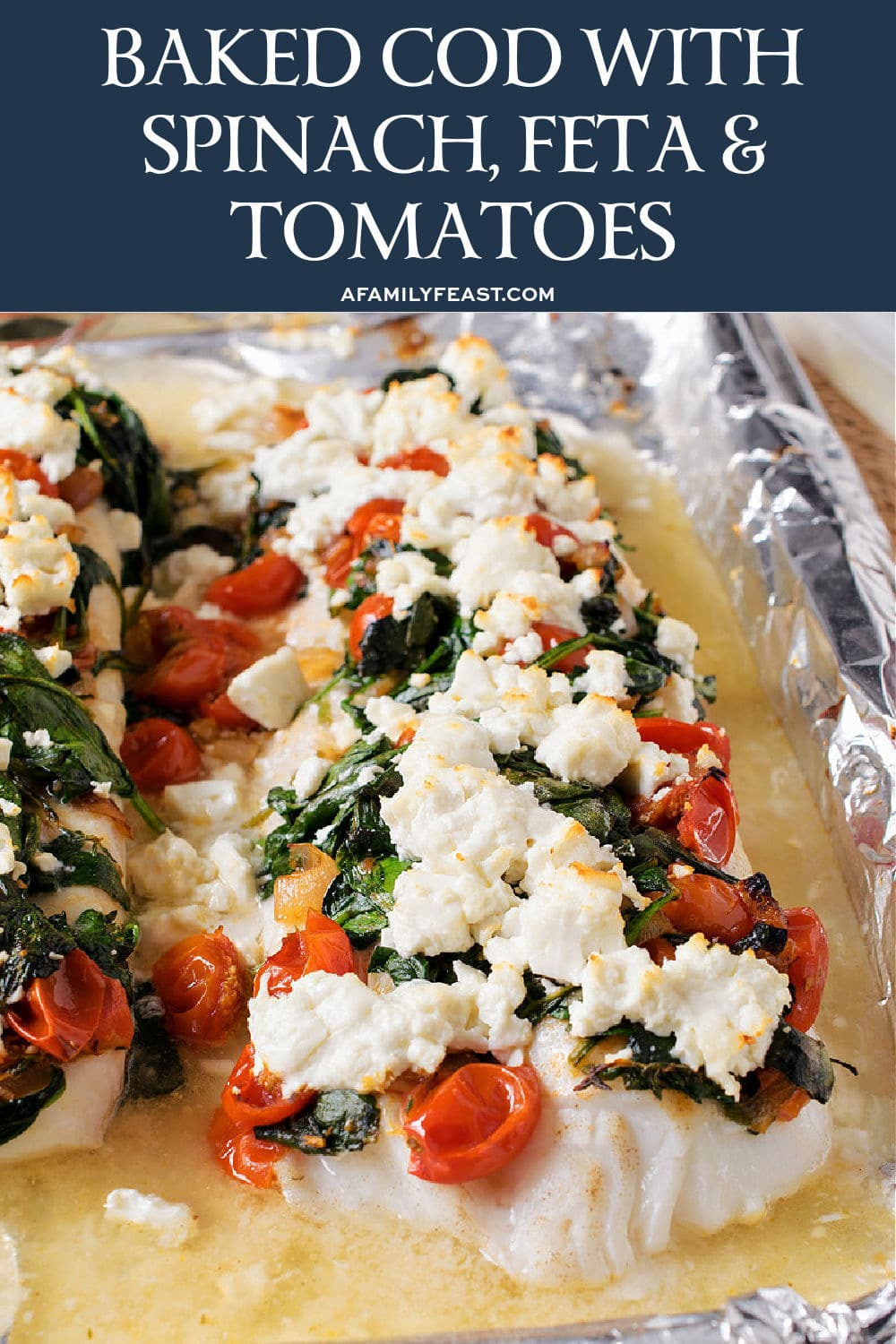 Baked Cod with Spinach, Feta and Tomatoes