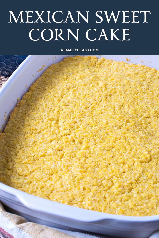 Mexican Sweet Corn Cake