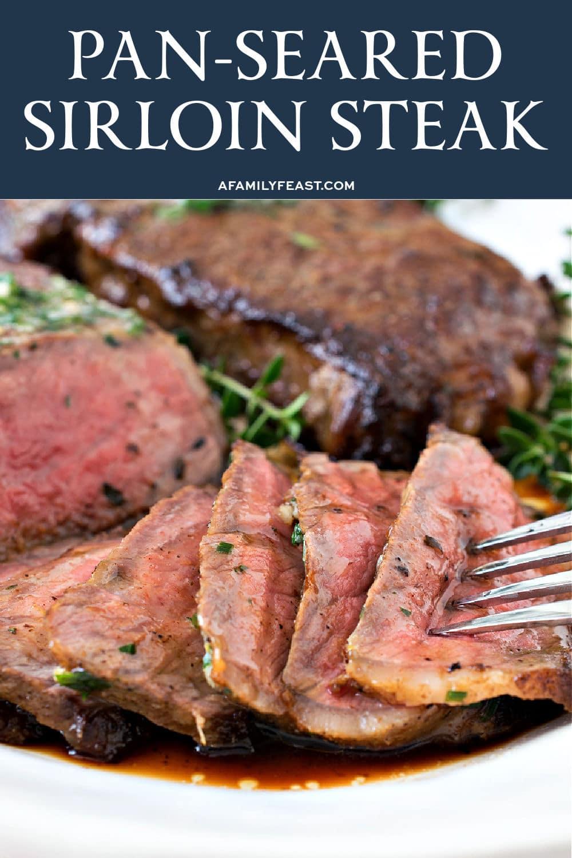 Pan-Seared Sirloin Steak - A Family Feast