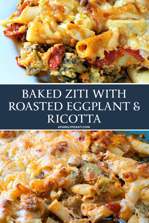 Baked Ziti with Roasted Eggplant and Ricotta